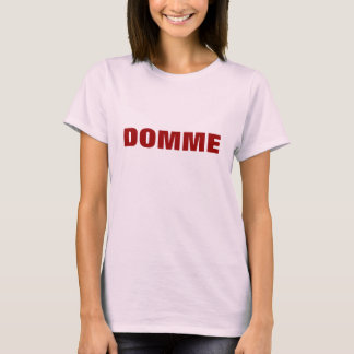 DOMME T-Shirt