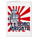 Domo Arigato Greeting Cards