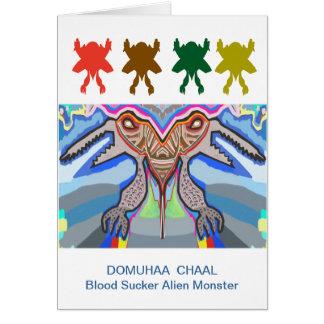DOMUHAA  CHAAL - Blood Sucker Alien Monster Greeting Card