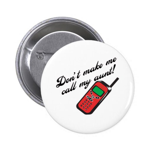 Don' ¡t hace que llama a mi tía! pin