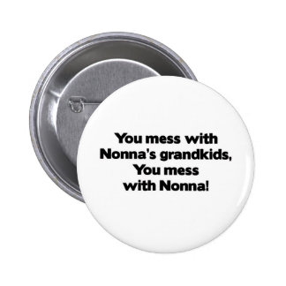 Don't Mess with Nonna's Grandkids Pins