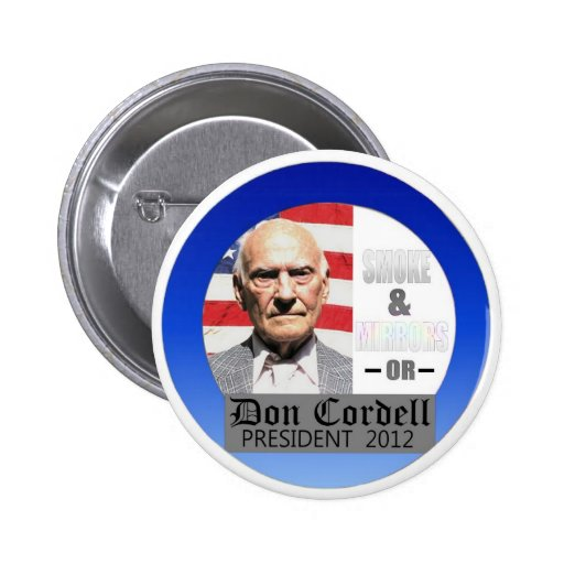 Don Cordell Independent for President 2012 2 Inch Round Button