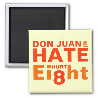 Don Juan y el odio dañaron ocho Imán Cuadrado