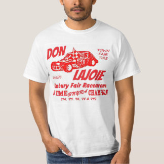 Don Lajoie Danbury Fair Racearena R&W 1-Sided T-Shirt
