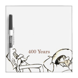 DON QUIXOTE & SANCHO - 400 Years by Cervantes Dry Erase Whiteboards