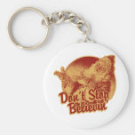 Don' Stop Believin' in Santa Clause Keychain