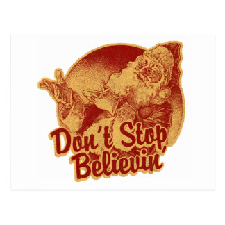 Don' Stop Believin' in Santa Clause Postcard