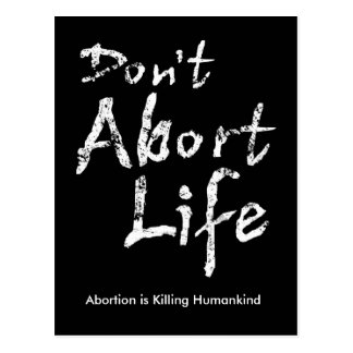 Don t Abort Life Post Cards