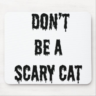 Don't be a scary cat mouse pad