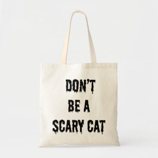Don't be a scary cat tote bag