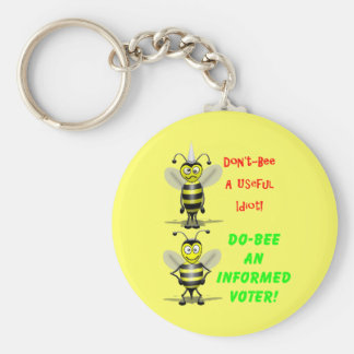 Don t Be A Useful Idiot Keychain