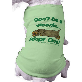 Don t be a Weenie Pet Clothes