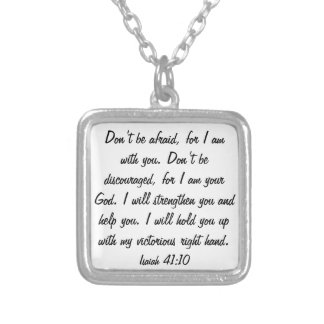 Don t be afraid for God is with you necklace