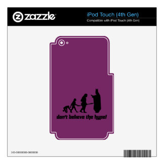 Don't believe the hype! 2 iPod touch 4G skin