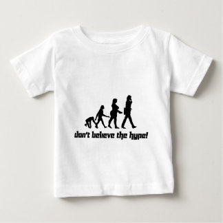 Don't believe the hype! 3 infant t-shirt