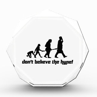 Don't believe the hype! award