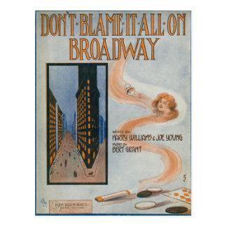 Don't Blame It All On Broadway Postcard