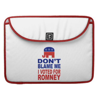 Don t Blame Me I Voted For Romney Sleeves For MacBooks