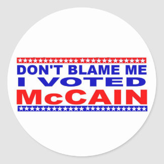 Don;t Blame Me I Voted McCain Classic Round Sticker