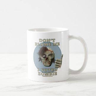 Don t Blame Me I Voted Zombie Coffee Mug