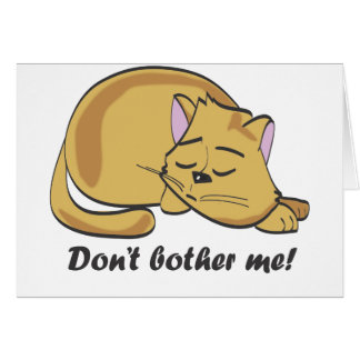 Don't bother me! card