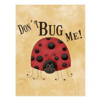 Don´t Bug Me Postcard