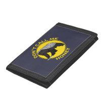 Don't Call Me Honey Badass Honey Badger Yellow Art Trifold Wallet