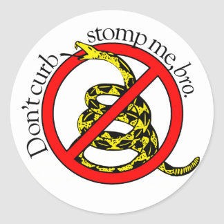 """Don't curb stomp me, bro."" 3"" decals Classic Round Sticker"