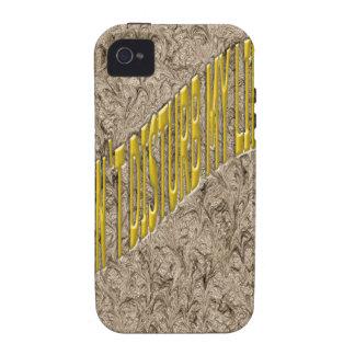 Don`t Disturb my life Vibe iPhone 4 Case