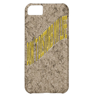 Don`t Disturb my life iPhone 5C Cover