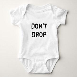 Don`t Drop Infant Creeper