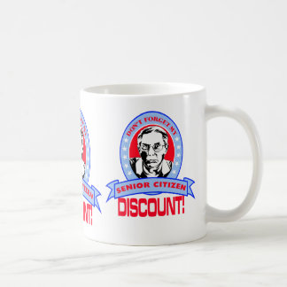 Don't Forget My Senior Citizen Discount Gift Items Coffee Mug