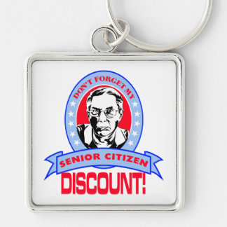 Don't Forget My Senior Citizen Discount Gift Items Keychain