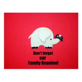 Don t forget our Family Reunion Post Card