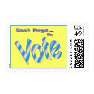 Don t Forget to Vote Stamps
