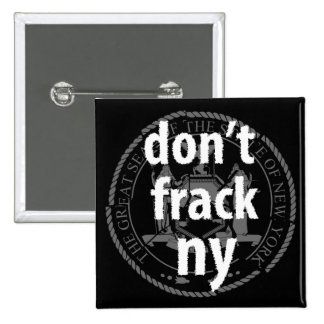 Don't Frack New York 2 Inch Square Button