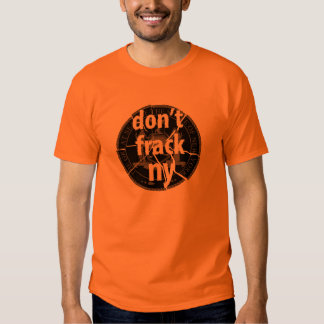 Don't Frack New York T Shirt