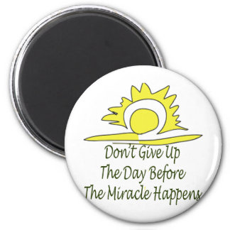 Don t Give Up Fridge Magnet