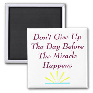 Don t Give Up Magnet Square