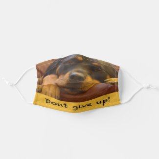 Don't give up! Rottweiler Cloth Face Mask