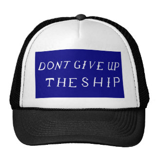 Don t Give Up The Ship Flag Hat