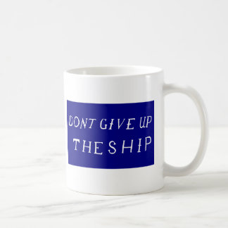 Don t Give Up The Ship Flag Coffee Mugs