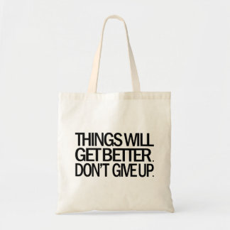 DON'T GIVE UP Tote Bag