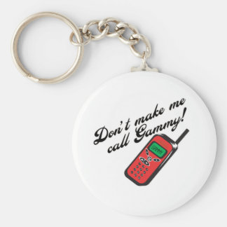 Don' ¡t hace que llama Gammy! Llavero Redondo Tipo Pin