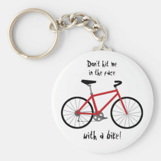 """""""Don't Hit Me in the Face with a Bike!"""" Keychain"""