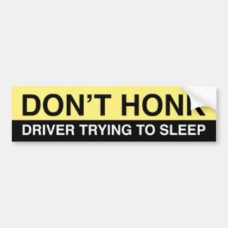 Don't Honk Bumper Sticker