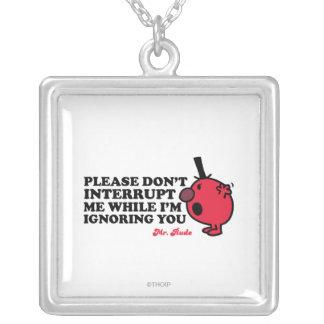 Don t interrupt Me Jewelry