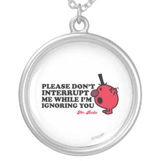 Don t interrupt Me Necklace