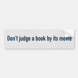 Don't judge a book by its movie bumper sticker