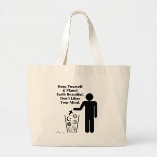 Don t Litter Your Mind Bag
